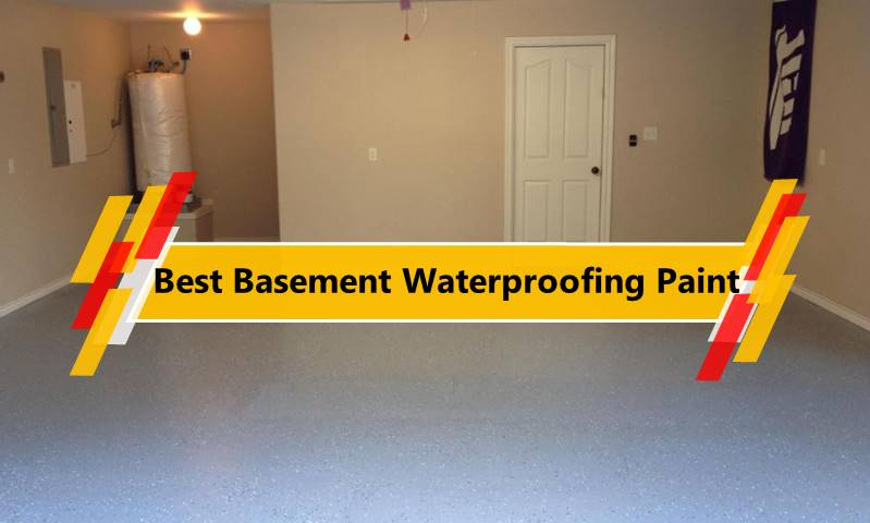 Best Basement Waterproofing Paint