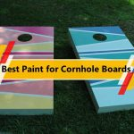 Best Paint for Cornhole Boards