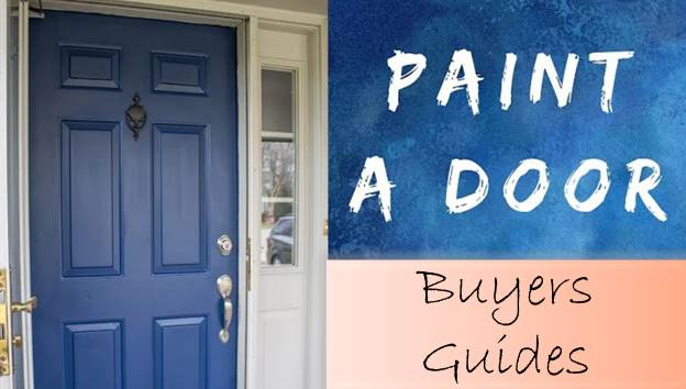 Buyer's Guide of paint for metal door