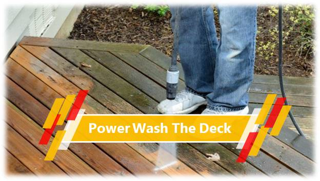 Power Wash The Deck