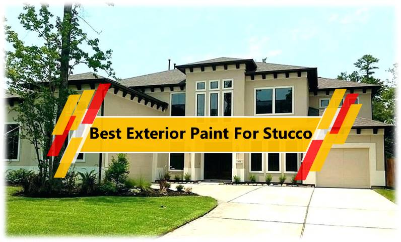 best exterior paint for stucco