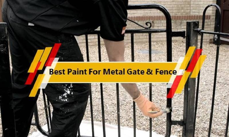 Best Paints for Metal Gate