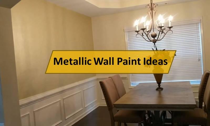 Metallic Wall Paint Ideas