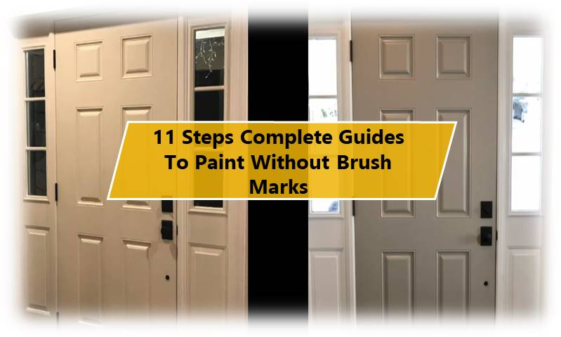 Paint A Door Without Brush Marks