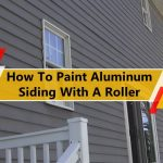 How To Paint Aluminum Siding With A Roller